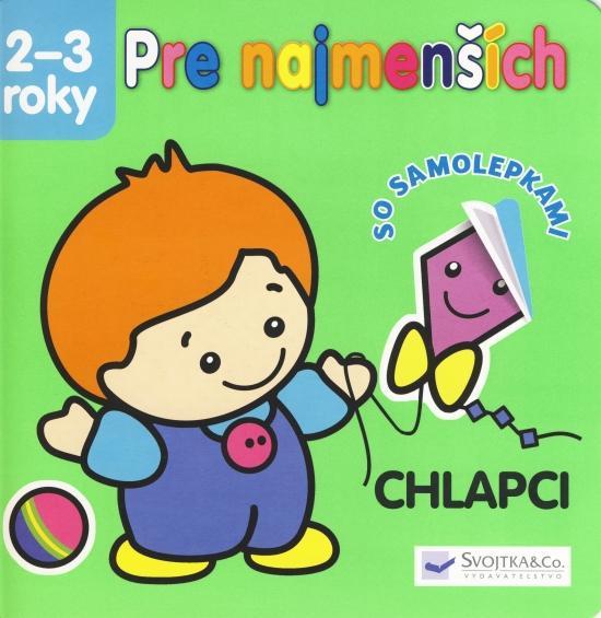 Kniha: Pre najmenších 2-3 roky - chlapci - so samolepkamiautor neuvedený