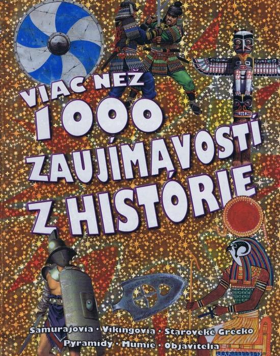 Kniha: Viac než 1000 zaujímavostí z histórieautor neuvedený