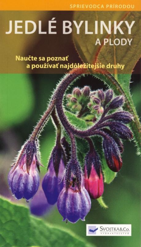 Kniha: Jedlé bylinky a plody - Naučte sa poznať a používať ... - Hofmann Helga