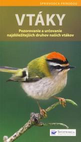 Vtáky - Pozorovanie a určovanie najdôležitejších druhov ...