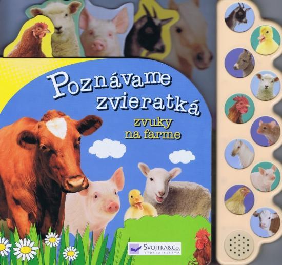 Kniha: Poznávame zvieratká - zvuky na farmeautor neuvedený