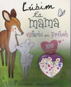 Ľúbim ťa mama - vyfarbi si príbeh