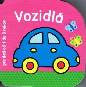 Vozidlá - pre deti od 1 do 3 rokov