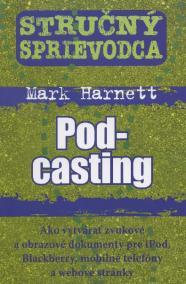 Stručný sprievodca - Podcasting