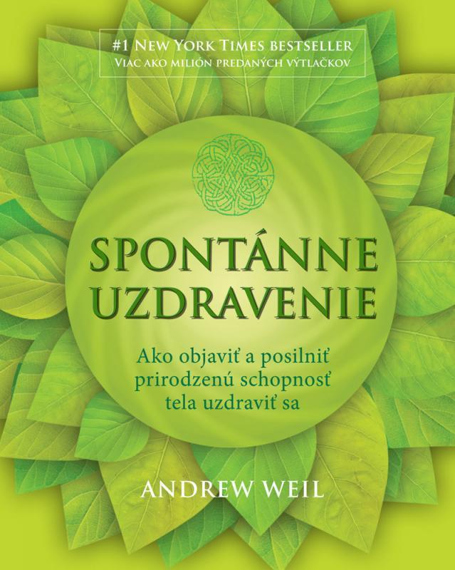 Kniha: Spontánne uzdravenie - Andrew Weil
