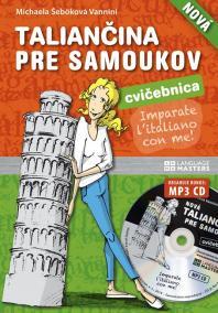 Taliančina pre samoukov CVIČEBNICA (nová) + MP3 CD