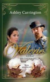 Valerie - Návrat na Cotton Fields  6. diel