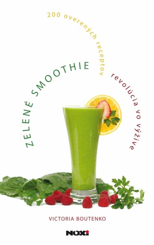 Zelené smoothie – revolúcia vo výžive