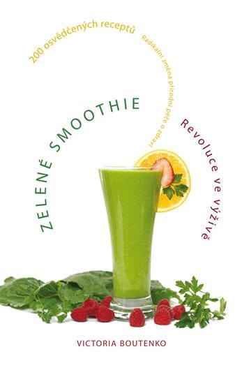 Zelené smoothie - Revoluce ve výživě