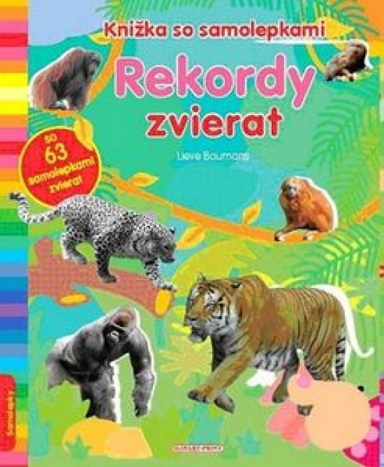 Kniha: Rekordy zvierat - Knižka so samolepkamiautor neuvedený
