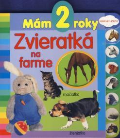 Mám 2 roky - Zvieratká na farme - 2. vydanie