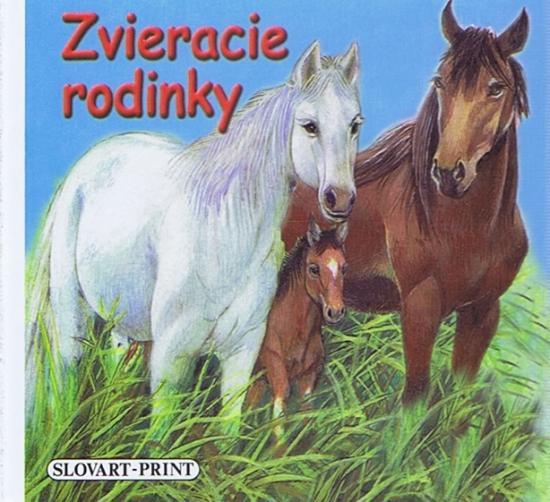 Kniha: Zvieracie rodinky - leporeloautor neuvedený