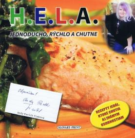 H.E.L.A. - Jednoducho, rýchlo a chutne