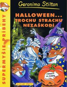 Halloween...trochu strachu nezaškodí - Supermyšie príbehy