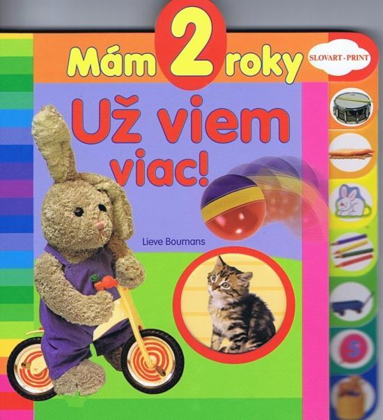 Kniha: Mám 2 roky - Už viem viac !autor neuvedený