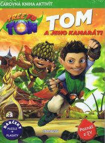 Tom a jeho kamaráti - Tree Fu Tom