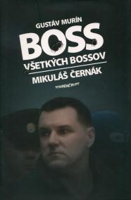Boss všetkých bossov - Mikuláš Černák