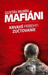 Mafiáni (Krvavé príbehy: Zúčtovanie?)