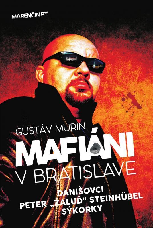 Kniha: Mafiáni v Bratislave - Gustáv Murín