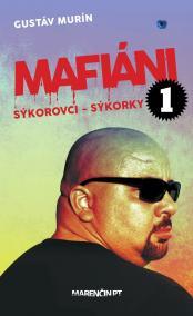 Mafiáni 1: Sýkorovci - Sýkorky