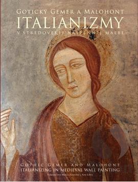 Gotický Gemer a Malohont-Italianizmy v stredovej nástennej maľbe