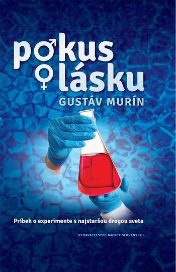 Kniha: Pokus o lásku - Gustáv Murín
