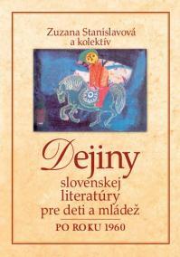 Dejiny slovenskej literatúry pre deti a mládež