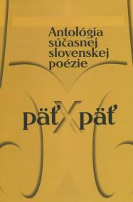 Antológia súčasnej slovenskej poézie