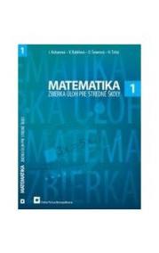 Matematika 1 (Zbierka úloh pre stredné školy)