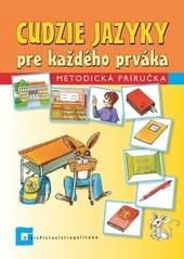 Cudzie jazyky pre každého prváka - Metodická príručka