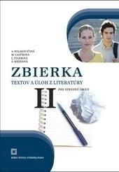 Zbierka textov a úloh z literatúry pre stredné školy II