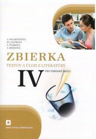 Zbierka textov a úloh z literatúry pre stredné školy IV