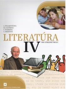 Literatúra IV. pre stredné školy