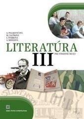 Literatúra III. pre stredné školy