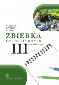 Zbierka textov a úloh z literatúry pre stredné školy III