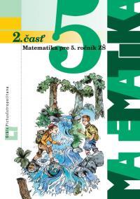 Matematika pre 5. ročník ZŠ. 2. časť