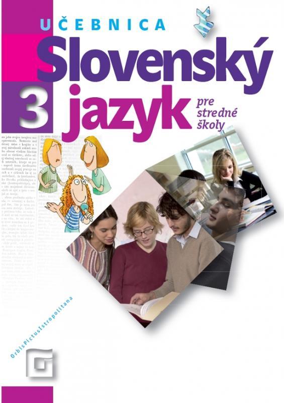 Kniha: Slovenský jazyk 3 pre stredné školy - Milada Caltíková