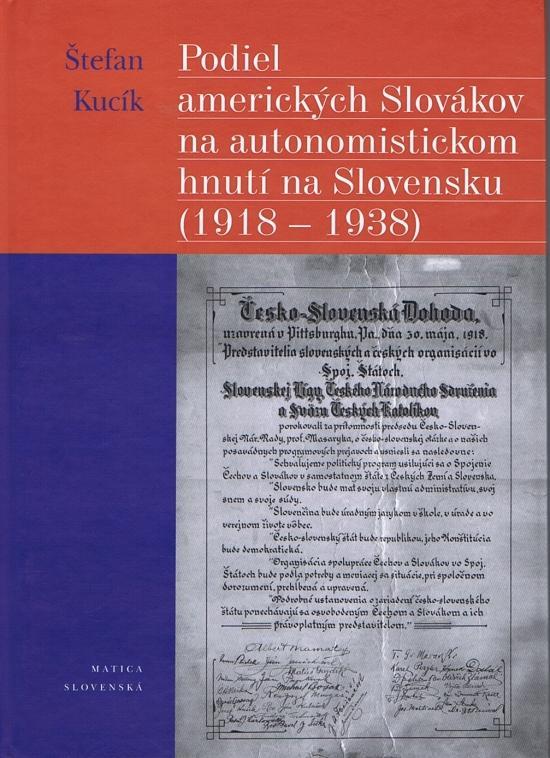 Podiel amerických Slovákov na autonomistickom hnutí na Slovensku