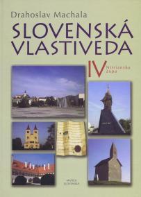 Slovenská vlastiveda IV - Nitrianska župa