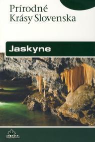Jaskyne - Prírodné krásy Slovenska