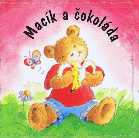 Kniha: Macík a čokoládaautor neuvedený