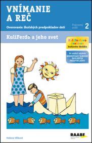 Kuliferdo a jeho svet - Vnímanie a reč-Overovanie školských predpokladov detí (pracovný zošit 2)