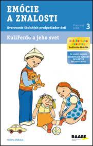 Kuliferdo a jeho svet - Emócie a znalosti (Overovanie školských predpokladov detí (pracovný zošit...)
