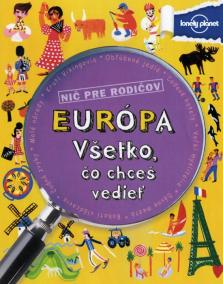 Európa - Všetko, čo chceš vedieť