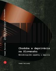 Kniha: Chudoba a deprivácia na Slovensku - Tomáš Želinský