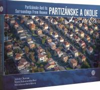 Partizánske a okolie z neba - Partizánske And Its Surroundings From Heaven