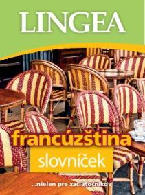 Francúzština slovníček ... nielen pre samoukov