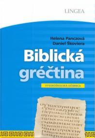 LINGEA-Biblická gréčtina - Vysokoškolská učebnica