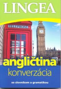 Angličtina - konverzácia so slovníkom a gramatikou-4.vydanie