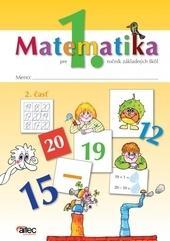 Kniha: Matematika pre 1. ročník ZŠ – 2. časť pracovná učebnica - Pavol Černek